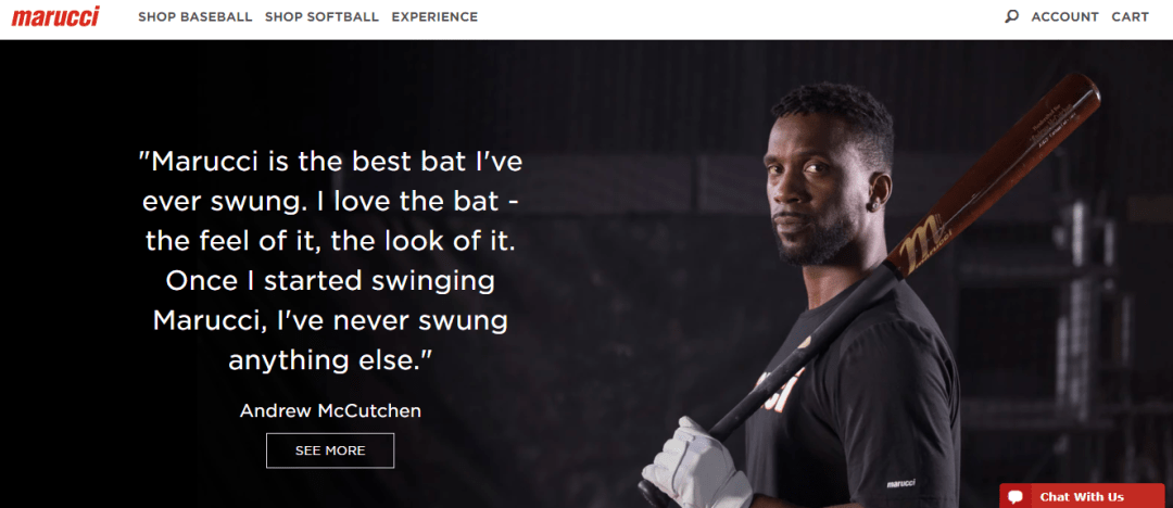 Marucci is the best bar I've ever swung. I love the bat - the feel of it, the look of it. Once I started swinging Marucci, I've never swung anything else - Andrew McCutchen