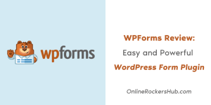 WPForms Review: Easy and Powerful WordPress Form Plugin 1