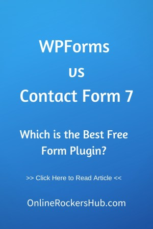 WPForms vs Contact Form 7 - Which is the Best Free Form Plugin