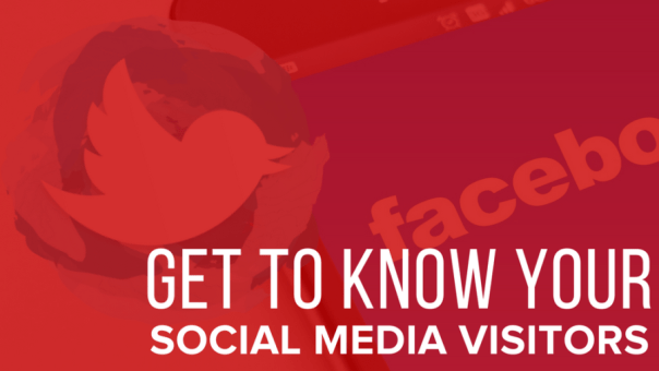 Get To Know Your Social Media Visitors