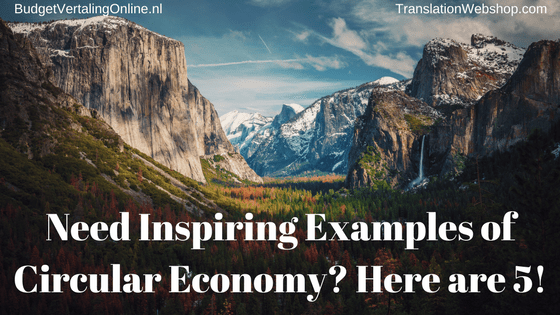 Need Inspiring Examples of Circular Economy? Here are 5!