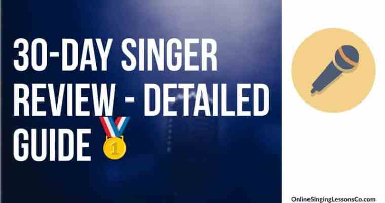 30 Day Singer Review (2021) – Detailed Guide🥇