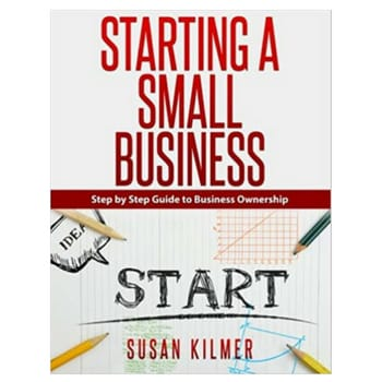 How to start a business book by susan kilmer book cover