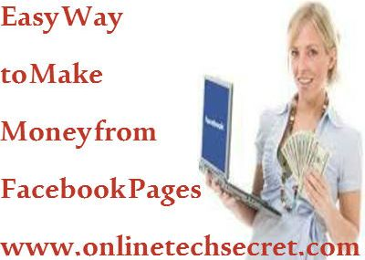 4 Easy Way to Make Money Online from Facebook Page and Groups