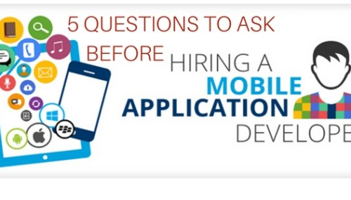 5 Questions to Ask Before Hire App Developer