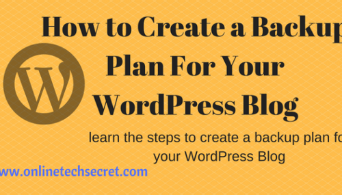 How to Create a Backup Plan For Your WordPress Blog
