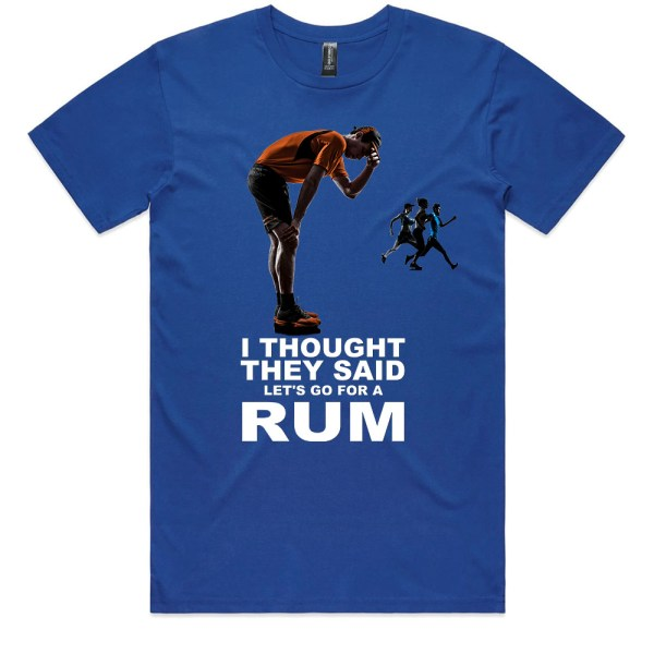 I Thought They Said RUM Men Royal T Shirts