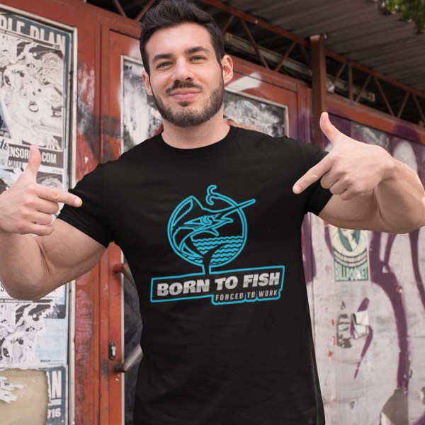 Born to Fish Forced to Work Men T Shirts