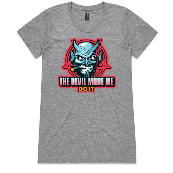 The Devil Made Me Do It Ladies Grey T Shirts
