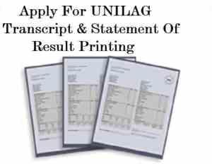 Apply for UNILAG Transcript,UNILAG Transcript application,Unilag Statement of result