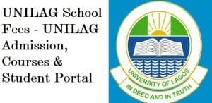 UNILAG School Fees - UNILAG Admission, Courses & Student Portal