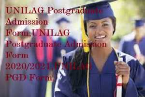 UNILAG Postgraduate Admission Form 2020/2021