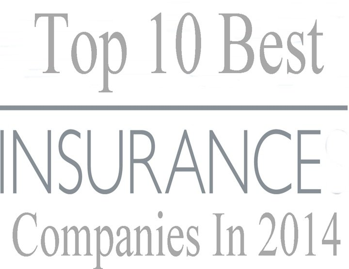 Top 10 Best Insurance Companies In 2014