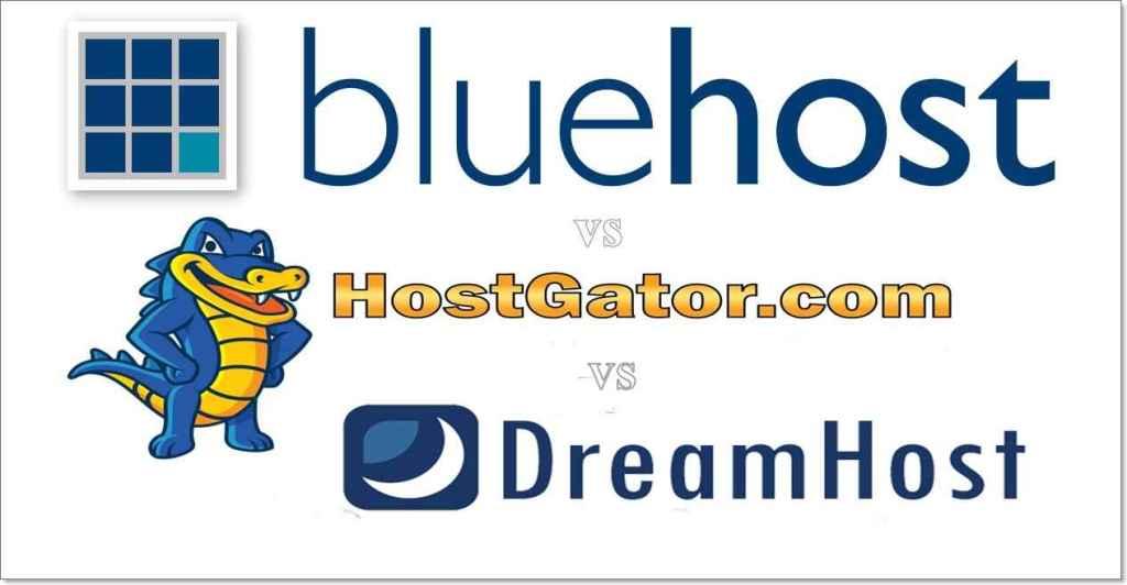 Bluehost-Vs-HostGator-Vs-DreamHost