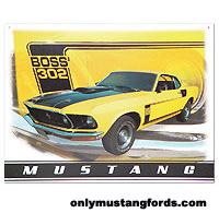 1969 boss 302 metal sign