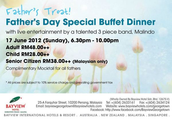 Father's Day Special Buffet Dinner @ Bayview Hotel Georgetown