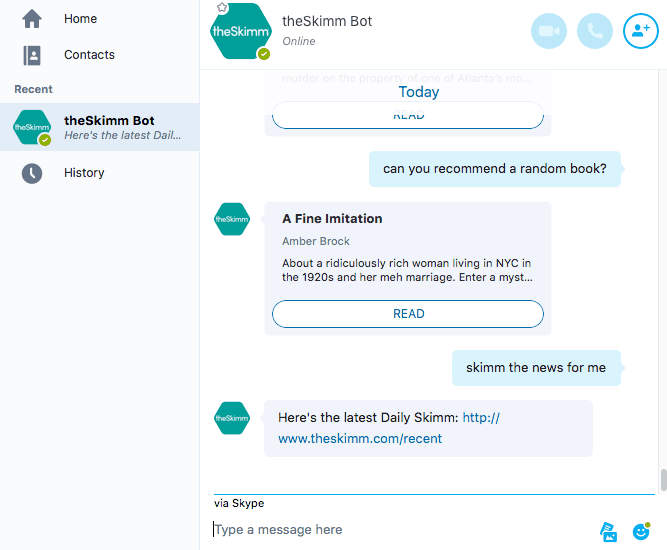 theSkimm Skype bot is in early preview.