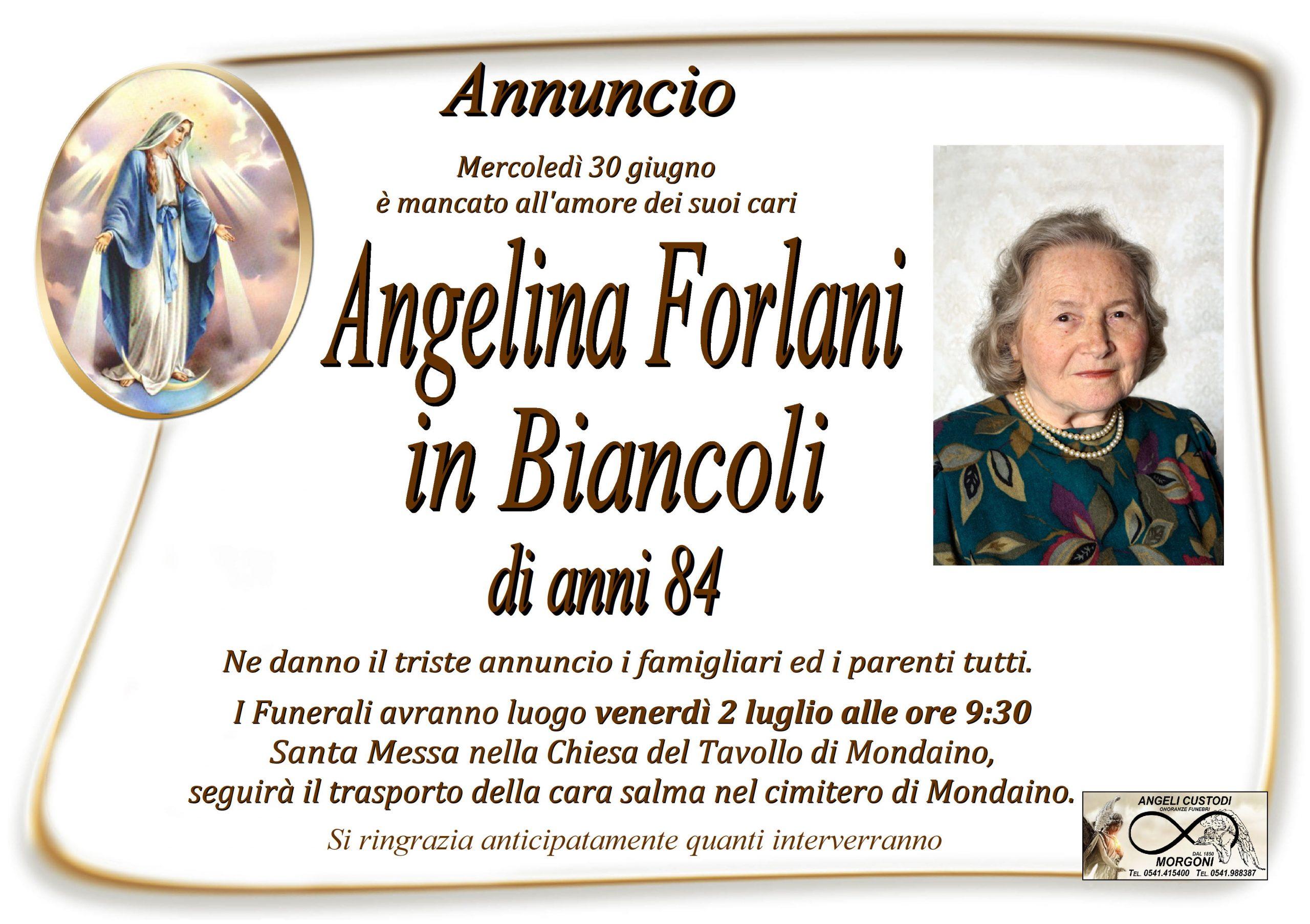 Ricordiamo Annuncio  Forlani Angelina in Biancoli        – di anni 84