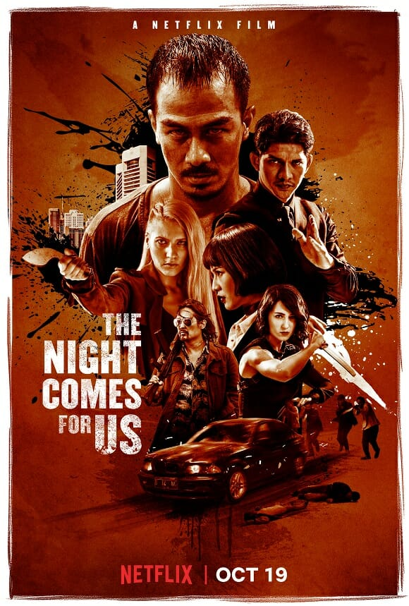 [Critique] THE NIGHT COMES FOR US