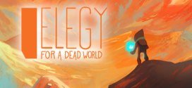 Elegy for a Dead World – Explore your writing skills in this inspiring serious game
