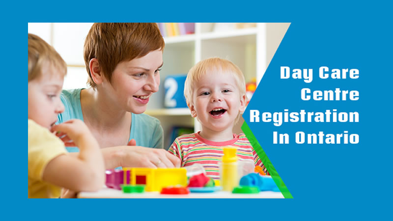 How To Register A Daycare Centre In Ontario