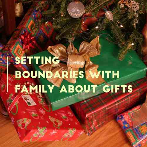 setting boundaries with family about gifts title