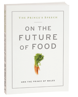 The Prince's Speech: On the Future of Food