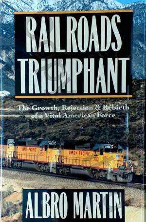 Railroads Triumphant