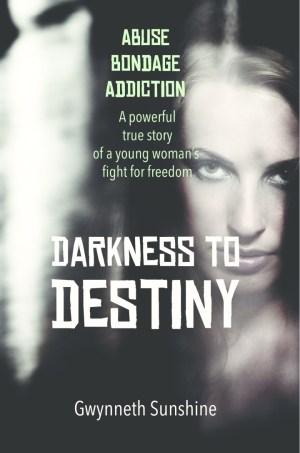 Darkness to Destiny