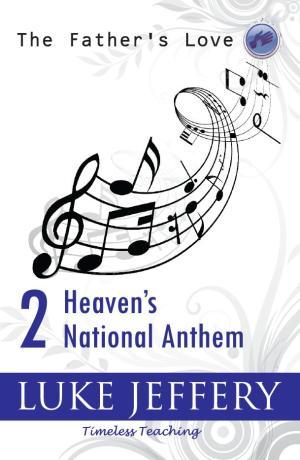 Heavens National Anthem