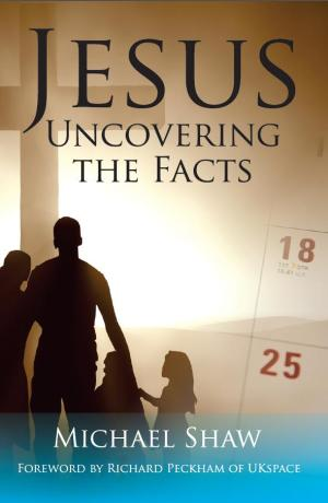 Jesus Uncovering the Facts