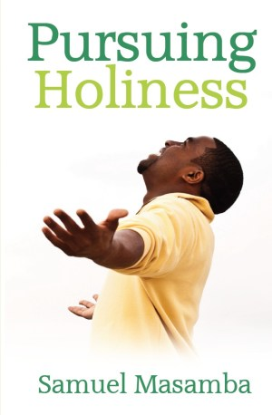 Pursuing Holiness