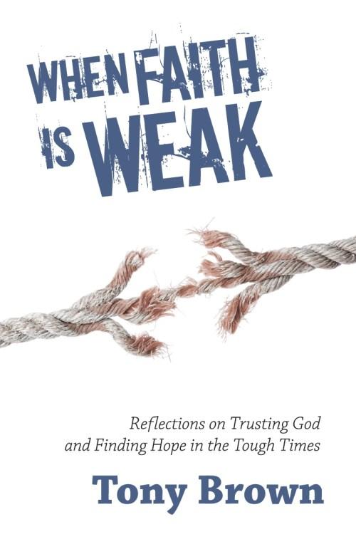When Faith is Weak