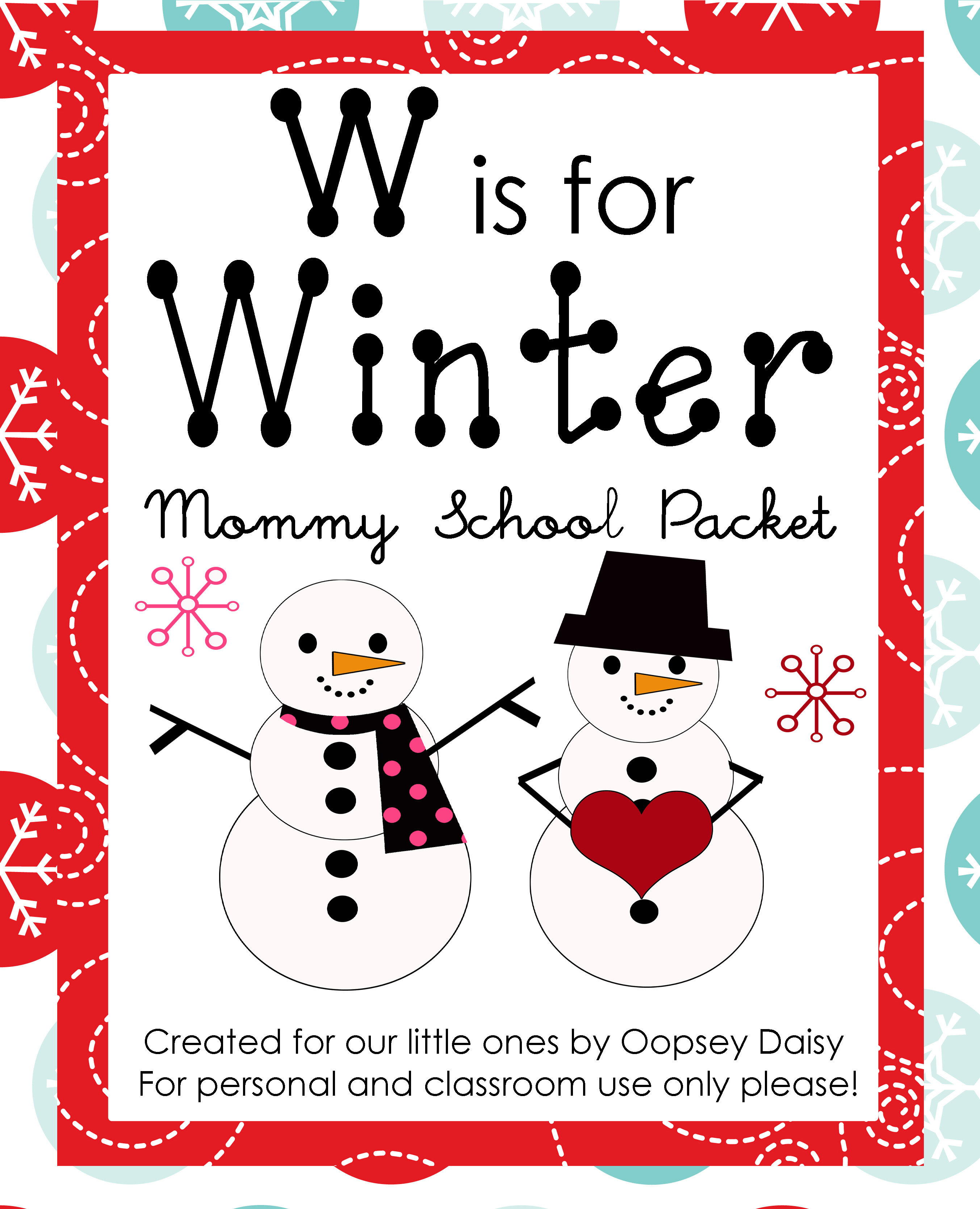 W Is For Winter Mommy School