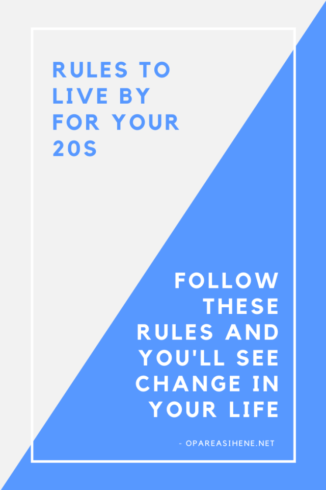 Rules to live by for your 20s and how you should conquer them