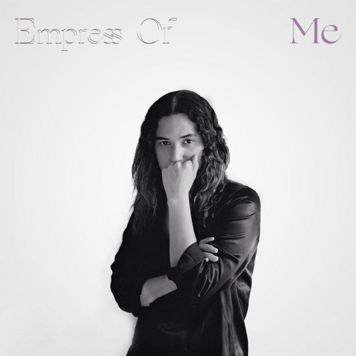 Empress Of 'Me'