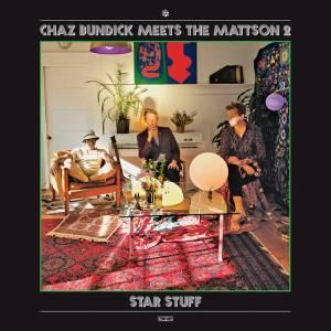 "Chaz Bundick meets The Mattson 2 ""Star Stuff"""