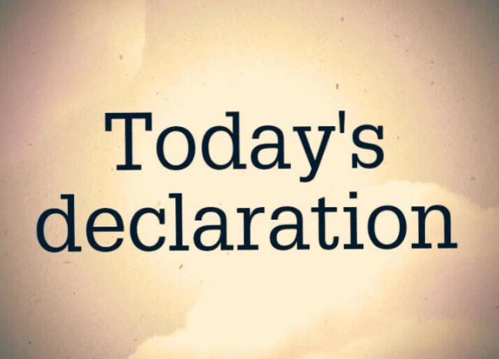 TODAY'S DAILY DECLARATIONS 10TH AUGUST 2019 SATURDAY — OPEN HEAVEN
