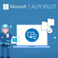 Microsoft Windows Autopilot Intune Office 365