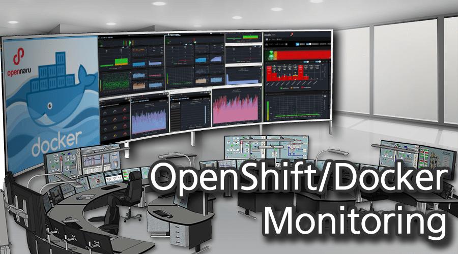Docker / OpenShift 모니터링