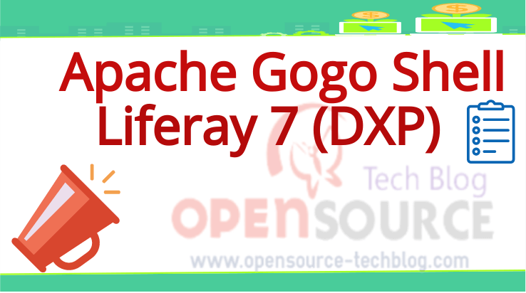 Apache Felix Gogo Shell in Liferay 7 (DXP)