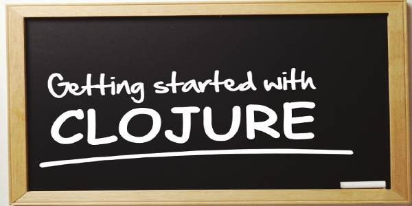 Getting started with Clojure
