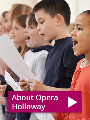 About Opera Holloway