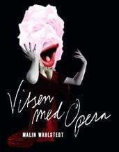 Vitsen med opera av Malin Wångstedt