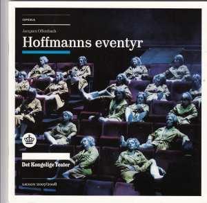 Hoffmanns äventyr på Det Kongelige Teater Operaen i Köpenhamn - synopsis