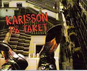 Karlsson på Taket på Malmö Opera - synopsis