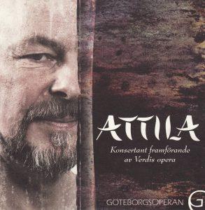 Attila på GöteborgsOperan - synopsis