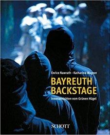 Bayreuth backstage: Innenansichten vom Grünen Hügel Gebundene Ausgabe – 22. Juni 2009 von Katharina Wagner