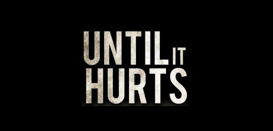 until it hurts documentary