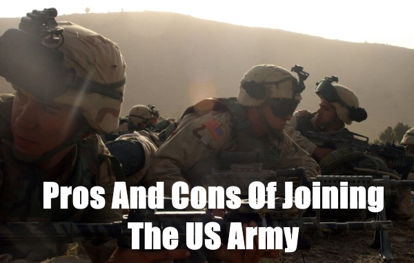 10 Pros And Cons Of Joining The Army